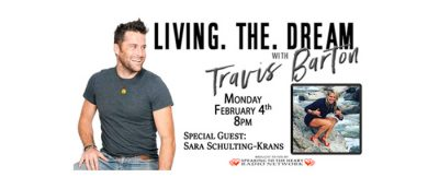 Living the Dream with Travis Barton - Sara Schulting Kranz, Special Guest