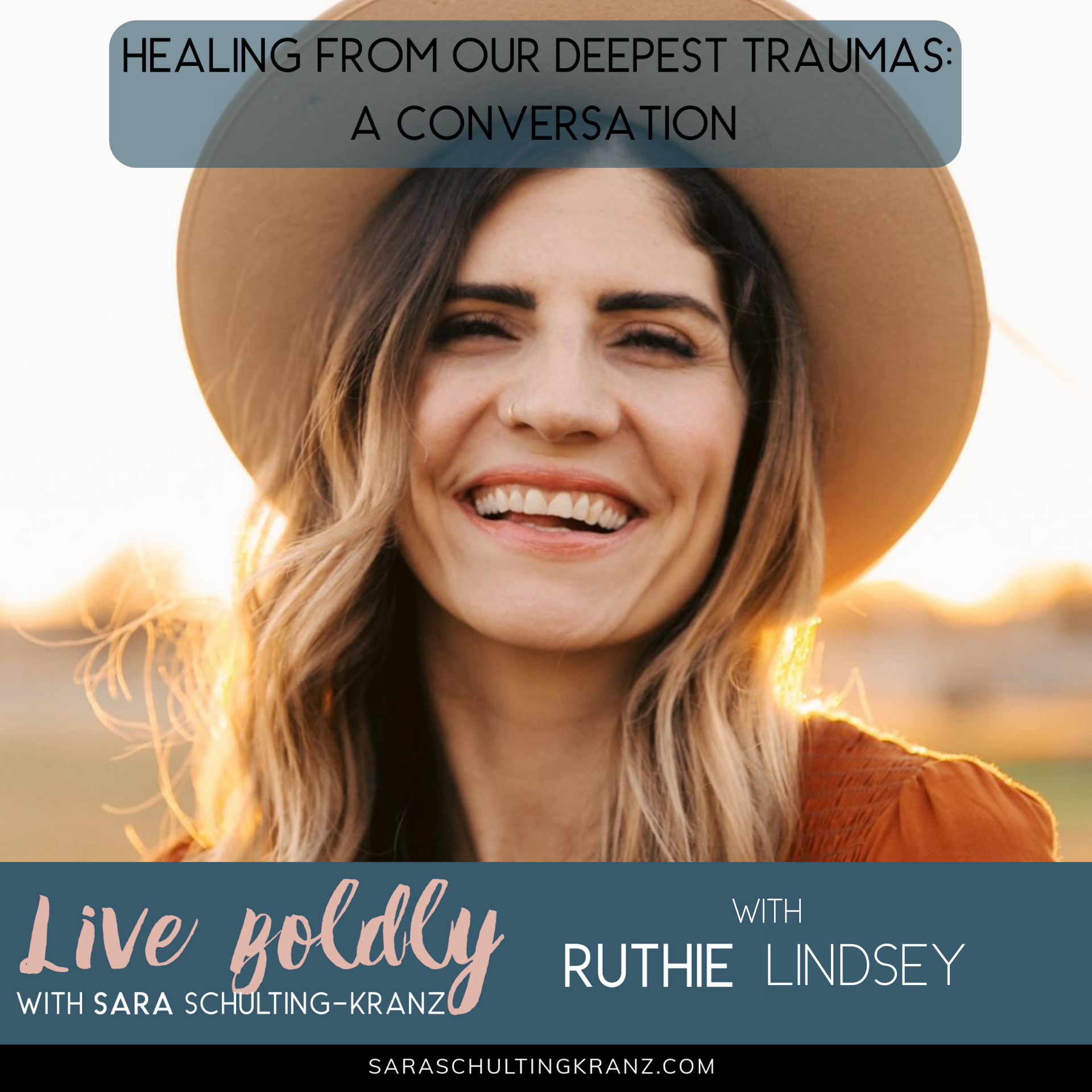 healing from our deepest traumas: a conversation with Ruthie Lindsey