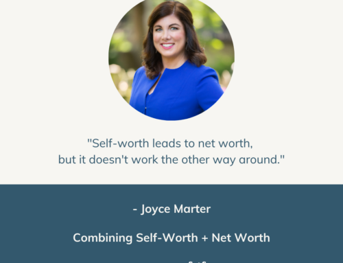 Combining Self-Worth and Net Worth | Episode 50
